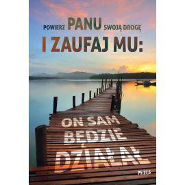 Plakat Krajobraz Sentencja - Powierz Panu swoją drogę...