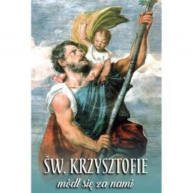 Plakat - Święty Krzysztofie, módl się za nami