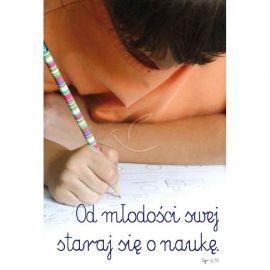Plakat – Od młodości swej staraj się o naukę