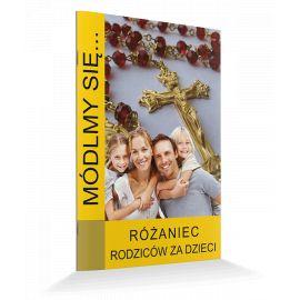 Modlitewnik Różaniec rodziców za dzieci