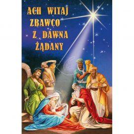 Plakat Bożonarodzeniowy - Ach witaj Zbawco, z dawna żądany