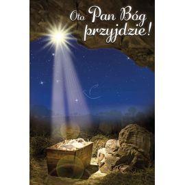 Plakat Bożonarodzeniowy - Oto Pan Bóg przyjdzie!