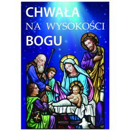 Plakat Bożonarodzeniowy - Chwała na wysokości Bogu