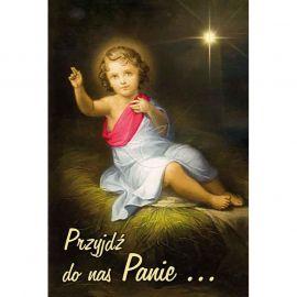 Plakat Bożonarodzeniowy - Przyjdź do nas Panie…