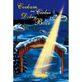 Plakat Bożonarodzeniowy – Czekam na Ciebie Dobry Boże