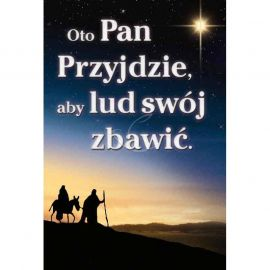 Plakat Bożonarodzeniowy - Oto Pan Przyjdzie, aby lud swój zbawić