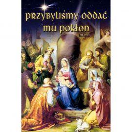 Plakat Bożonarodzeniowy - Przybyliśmy oddać mu pokłon