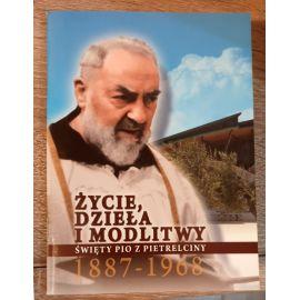 Święty Pio z Pietrelciny - Życie dzieła i modlitwy - Książeczka