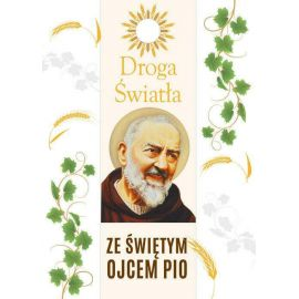 Droga światła ze św. Ojcem Pio
