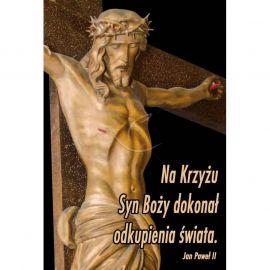Plakat Wielkanocny - Na Krzyżu Syn Boży dokonał odkupienia świata