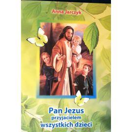 Pan Jezus przyjacielem wszystkich dzieci
