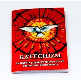 Katechizm kandydata przygotowującego się do Sakramentu Bierzmowania