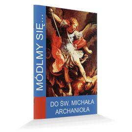 Modlitewnik do Świętego Michała Archanioła