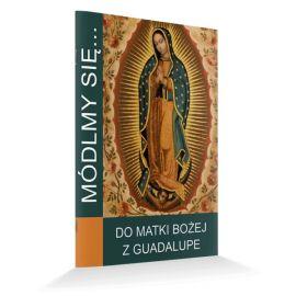 Modlitewnik do Matki Bożej z Guadalupe