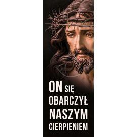 Baner Wielkanocny - On obarczył się naszym cierpieniem (1)