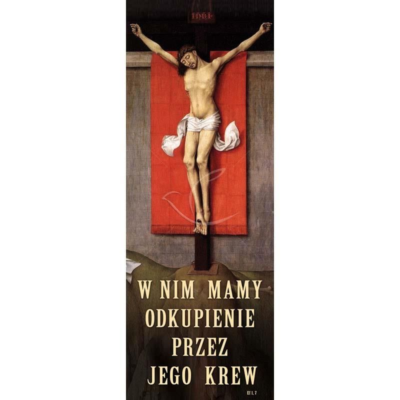 Baner Wielkanocny - W nim mamy odkupienie przez jego krew