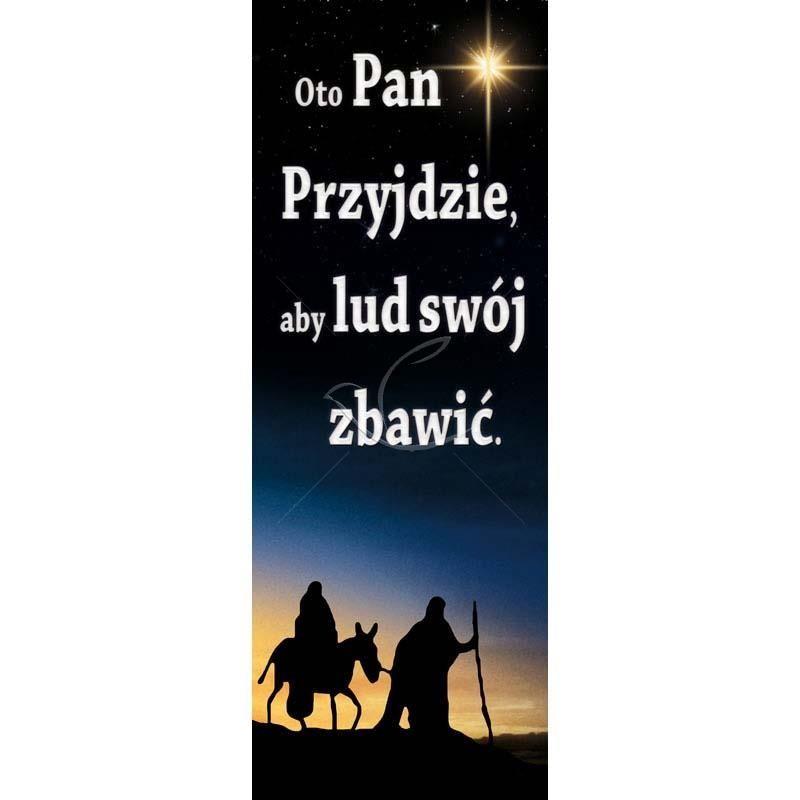Baner Bożonarodzeniowy - Oto Pan Przyjdzie aby lud swój zbawić