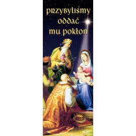 Baner Bożonarodzeniowy - Przybyliśmy oddać mu pokłon