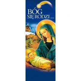 Baner Bożonarodzeniowy - Bóg się rodzi … (2)