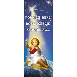 Baner Bożonarodzeniowy - Podnieś rękę boże dziecię