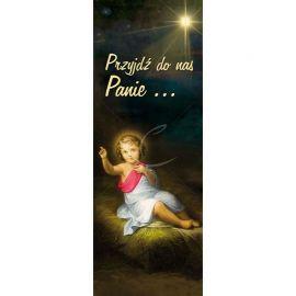 Baner Bożonarodzeniowy - Przyjdź do nas Panie …