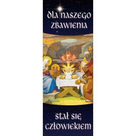 Baner Bożonarodzeniowy - Dla naszego zbawienia stał się człowiekiem