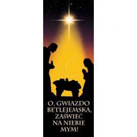 Baner Bożonarodzeniowy - O gwiazdo betlejemska, zaświeć na niebie mym!