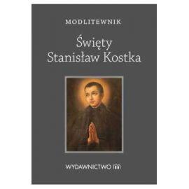 Modlitewnik - Święty Stanisław Kostka