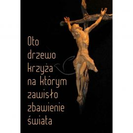 Plakat religijny - Oto drzewo krzyża... (13)