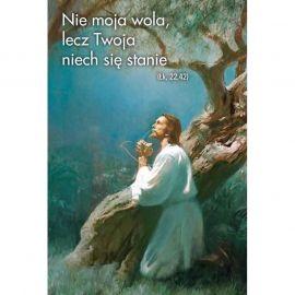 Plakat religijny - Nie moja wola, lecz twoja niech się stanie (16)