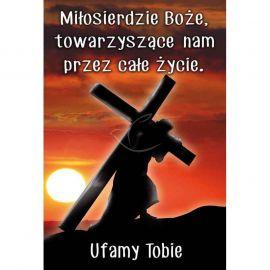 Plakat religijny – Miłosierdzie Bożę, towarzyszące nam przez całe życie (20)