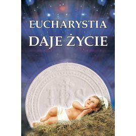 Plakat religijny - Eucharystia daje Życie (1)